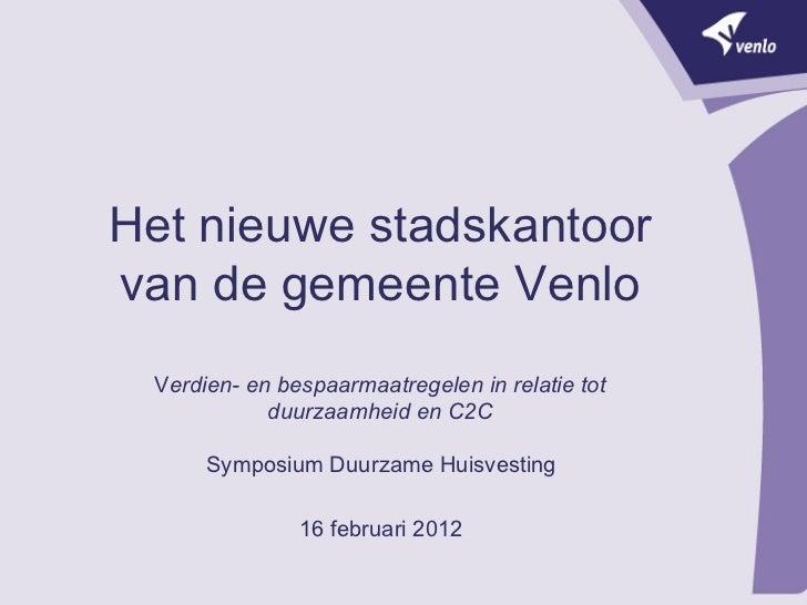 Het nieuwe stadskantoor van de gemeente Venlo.