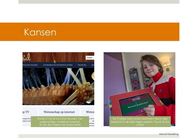 """Marcel Kesselring  Kansen  Privacy  De 9-jarige Dani Jonas heeft een nieuw app  bedacht in de strijd tegen pesten. """"Touch ..."""