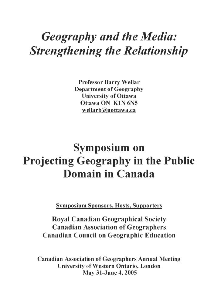 Geography and the Media:                    Strengthening the Relationship                                 Professor Barry...