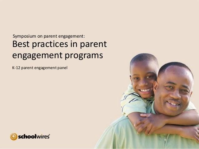 Symposium on parent engagement:  Best practices in parent engagement programs K-12 parent engagement panel