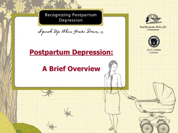 Postpartum Depression: A Brief Overview