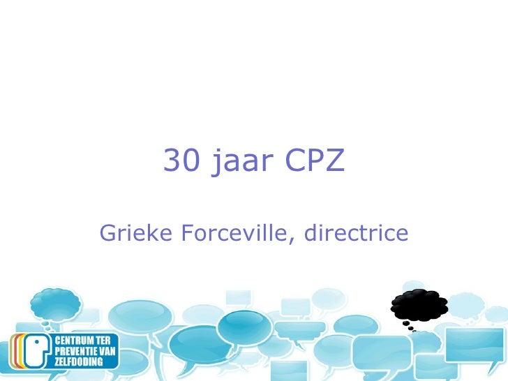 30 jaar CPZ Grieke Forceville, directrice