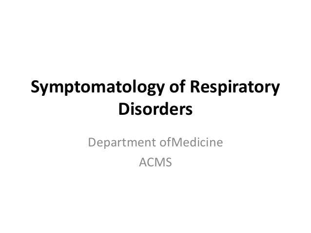 Symptomatology of Respiratory Disorders