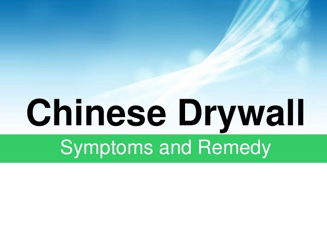 Chinese Drywall Symptoms and Remedy