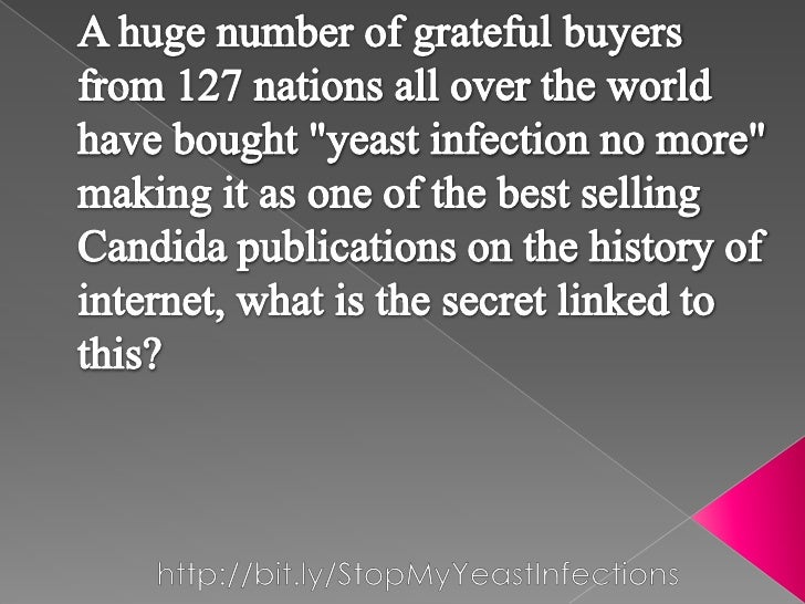 """A huge number of grateful buyers from 127 nations all over the world have bought """"yeast infection no more"""" making it as on..."""