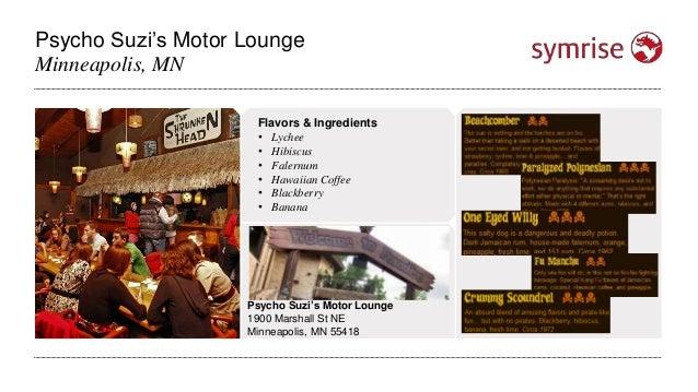 Psycho Suzi's Motor Lounge Minneapolis, MN Psycho Suzi's Motor Lounge 1900 Marshall St NE Minneapolis, MN 55418 Flavors & ...