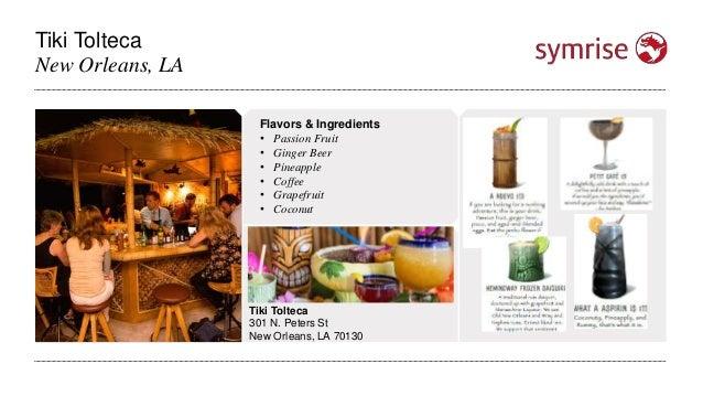 Tiki Tolteca New Orleans, LA Tiki Tolteca 301 N. Peters St New Orleans, LA 70130 Flavors & Ingredients • Passion Fruit • G...