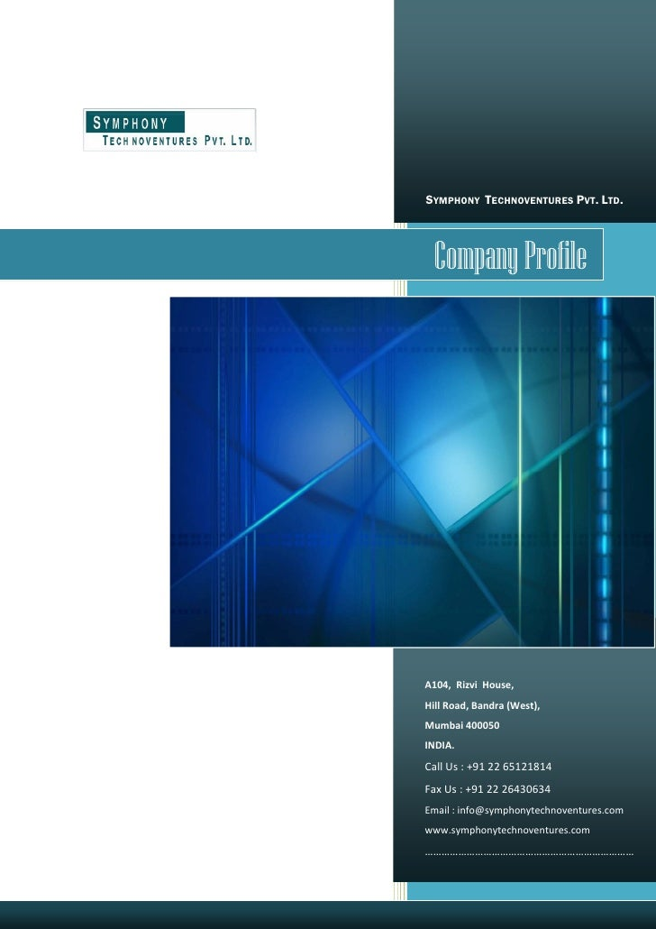 SYMPHONY TECHNOVENTURES PVT. LTD.                   Company Profile                 A104,...
