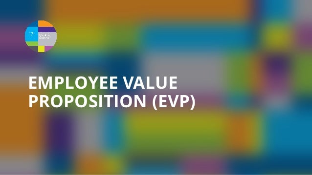 REVIEW RITUALS AND EVENTS DOCUMENT AND PROMOTE EVP PROMOTE QUALITY OF COWORKERS