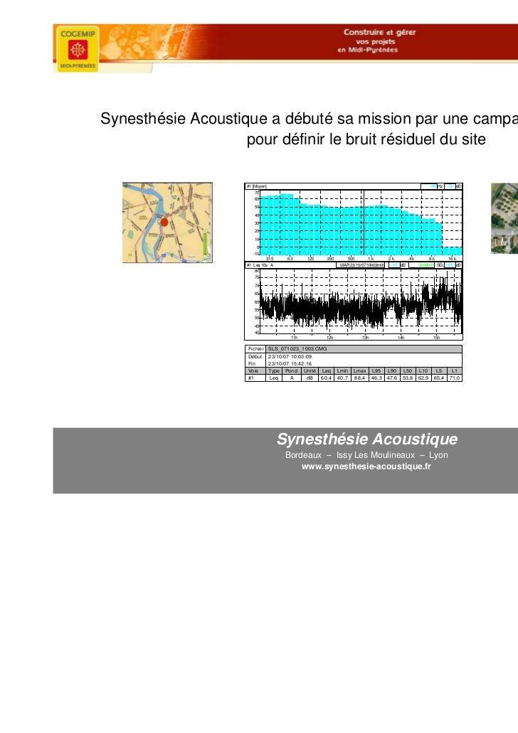 Synesthésie Acoustique a débuté sa mission par une campagne de mesures                    pour définir le bruit résiduel d...