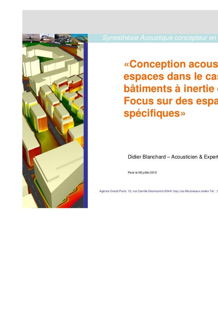 Synesthésie Acoustique concepteur en environnement sonore                     «Conception acoustique des                  ...