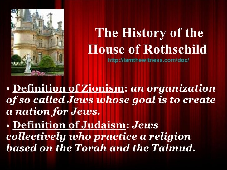 <ul><li>Definition of Zionism :  an organization of so called Jews whose goal is to create a nation for Jews.   </li></ul>...