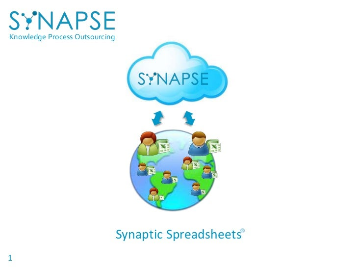 Knowledge Process Outsourcing                                Synaptic Spreadsheets1