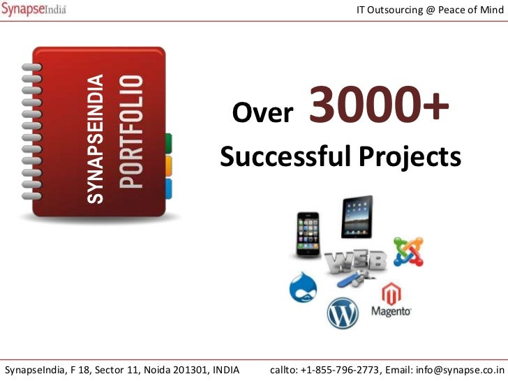 IT Outsourcing @ Peace of Mind                SYNAPSEINDIA                                              Over          3000...