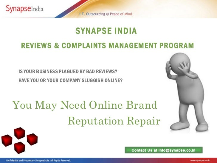 SYNAPSE INDIA  REVIEWS & COMPLAINTS MANAGEMENT PROGRAM IS YOUR BUSINESS PLAGUED BY BAD REVIEWS? HAVE YOU OR YOUR COMPANY S...