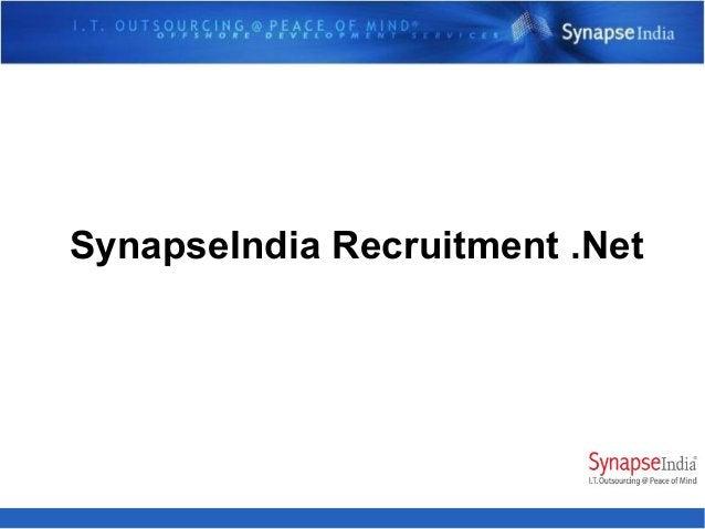 SynapseIndia Recruitment .Net