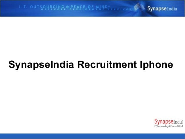 SynapseIndia Recruitment Iphone