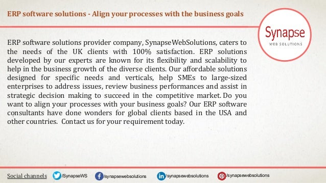 ERP software solutions - Align your processes with the business goals Social channels /synapsewebsolutions/synapsewebsolut...