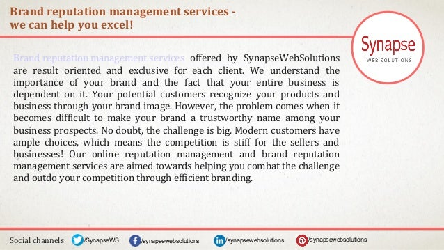 Brand reputation management services - we can help you excel! Social channels /synapsewebsolutions/synapsewebsolutions/Syn...