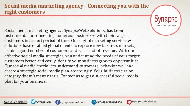 Social media marketing agency - Connecting you with the right customers Social channels /synapsewebsolutions/synapsewebsol...