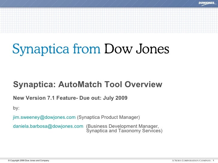 Synaptica: AutoMatch Tool Overview New Version 7.1 Feature- Due out: July 2009 by: [email_address]  (Synaptica Product Man...