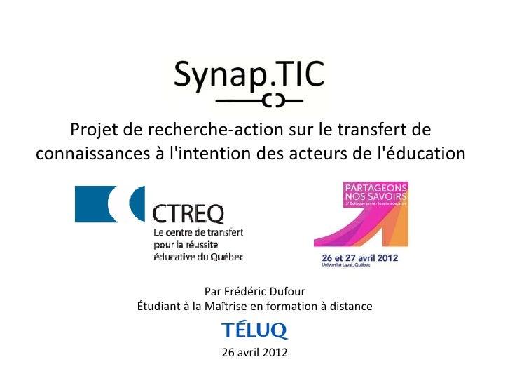 Projet de recherche-action sur le transfert deconnaissances à lintention des acteurs de léducation                        ...