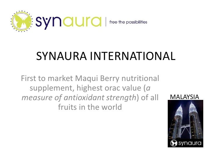 SYNAURA INTERNATIONAL<br />First to market Maqui Berry nutritional supplement, highest orac value (a measure of antioxidan...