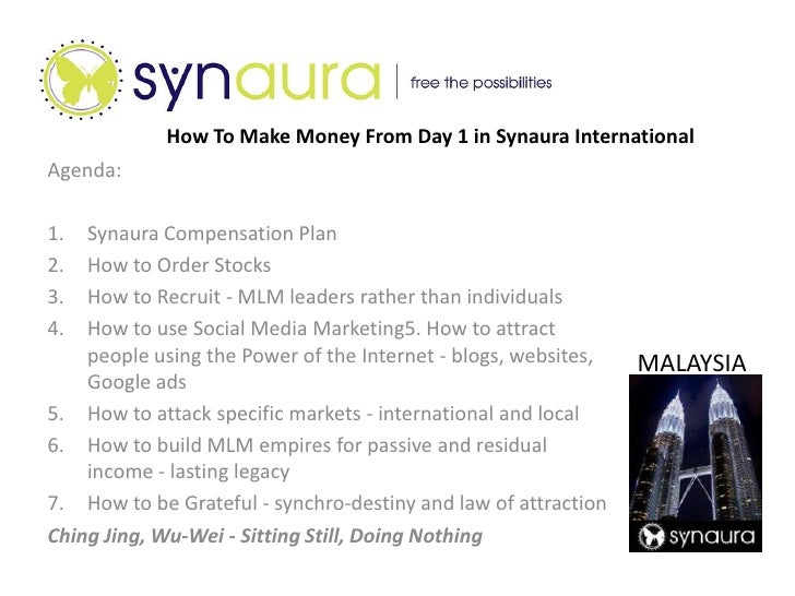 How To Make Money From Day 1 in Synaura International<br />Agenda:<br />Synaura Compensation Plan<br />How to Order Stocks...