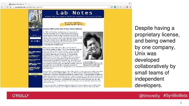 @timoreilly #SynBioBeta@timoreilly #SynBioBeta Despite having a proprietary license, and being owned by one company, Unix ...