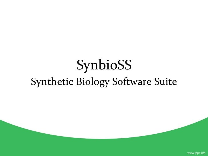 SynbioSS Synthetic Biology Software Suite