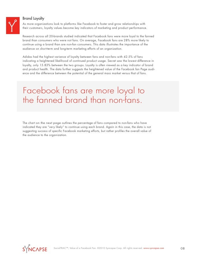 Brand Loyalty As more organizations look to platforms like Facebook to foster and grow relationships with their customers,...