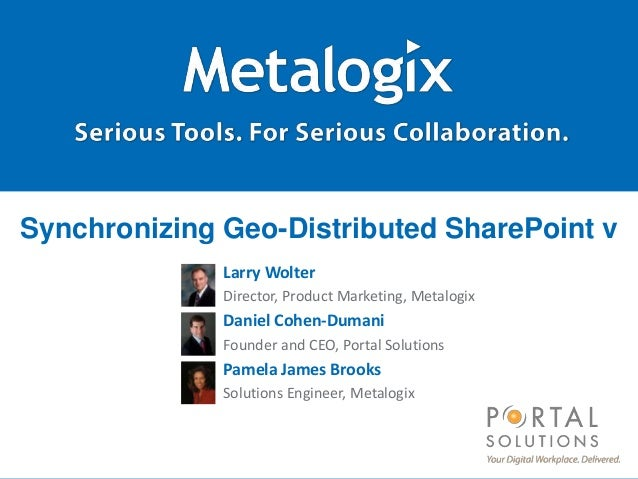 Webinar: Synchronizing Geo-Distributed Sharepoint