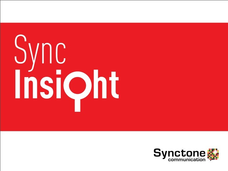 Sync Insight:Research and Analytics from Big DataSync Insight looks into huge online data and identifies customers' needs,...
