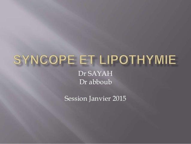 Dr SAYAH Dr abboub Session Janvier 2015