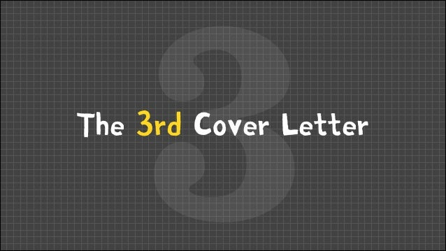3  The 3rd Cover Letter