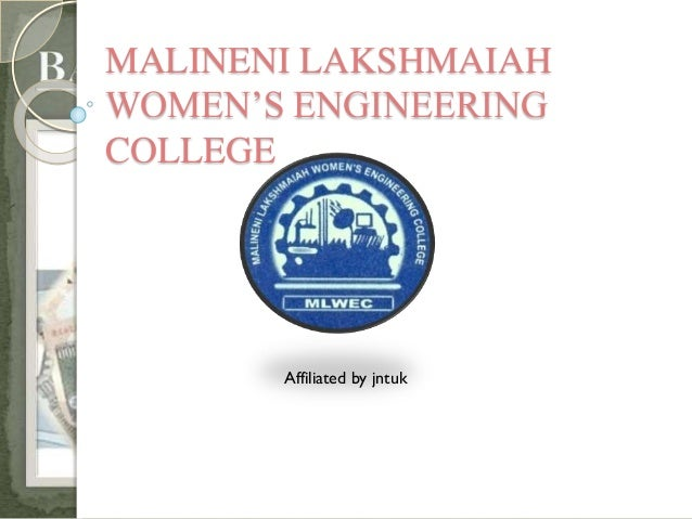 MALINENI LAKSHMAIAH WOMEN'S ENGINEERING COLLEGE Affiliated by jntuk