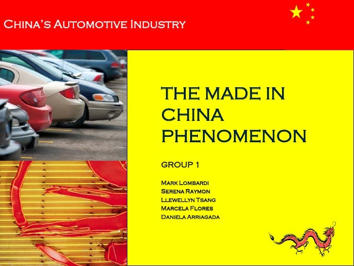 China's Automotive Industry                            THE MADE IN                        CHINA                        PHE...