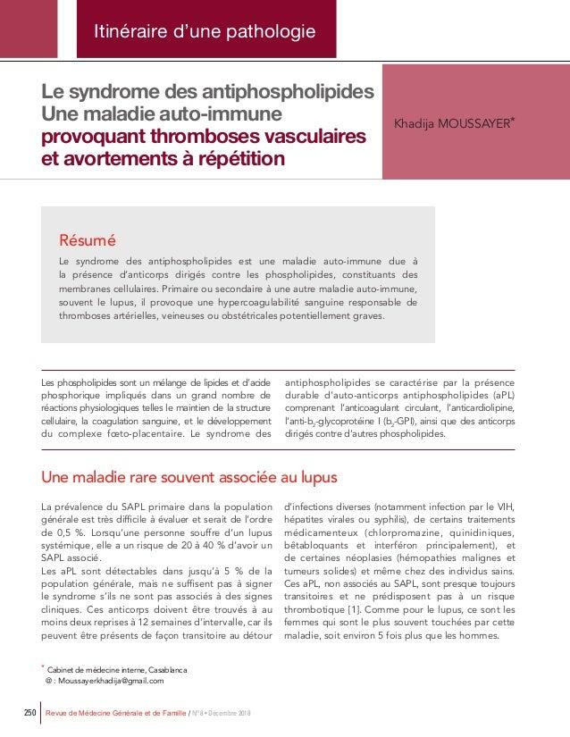 Revue de Médecine Générale et de Famille / N°8 • Décembre 2018250 Itinéraire d'une pathologie Résumé Le syndrome des antip...