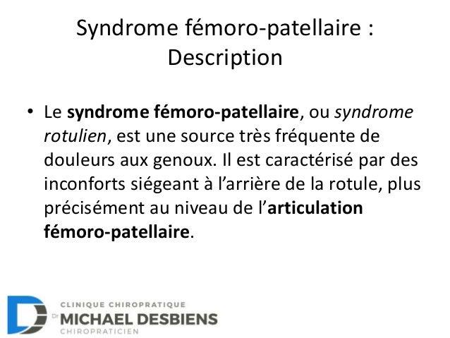Le syndrome fémoro-patellaire: Description, Causes, Symptômes et Traitement Slide 2