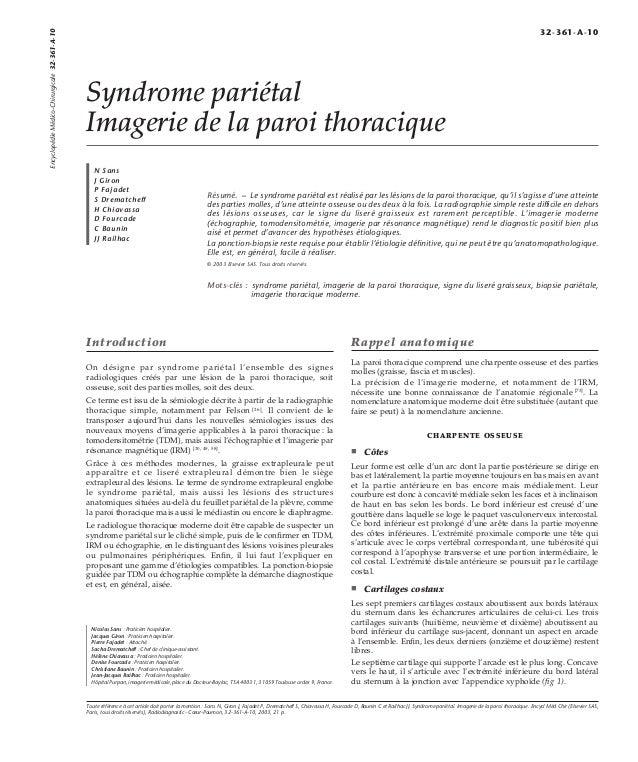 Syndrome pariétal  Imagerie de la paroi thoracique  N Sans  J Giron  P Fajadet  S Drematcheff  H Chiavassa  D Fourcade  C ...