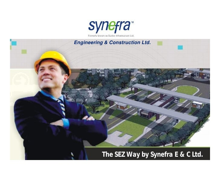 Engineering & Construction Ltd.     Synefra Engineering & Construction Ltd.              The SEZ Way by Synefra E & C Ltd....