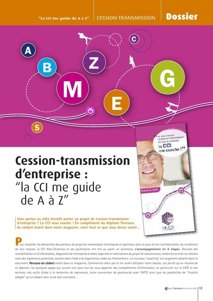 """""""La CCI me guide de A à Z""""                      CESSION-TRANSMISSION                                      Dossier         ..."""