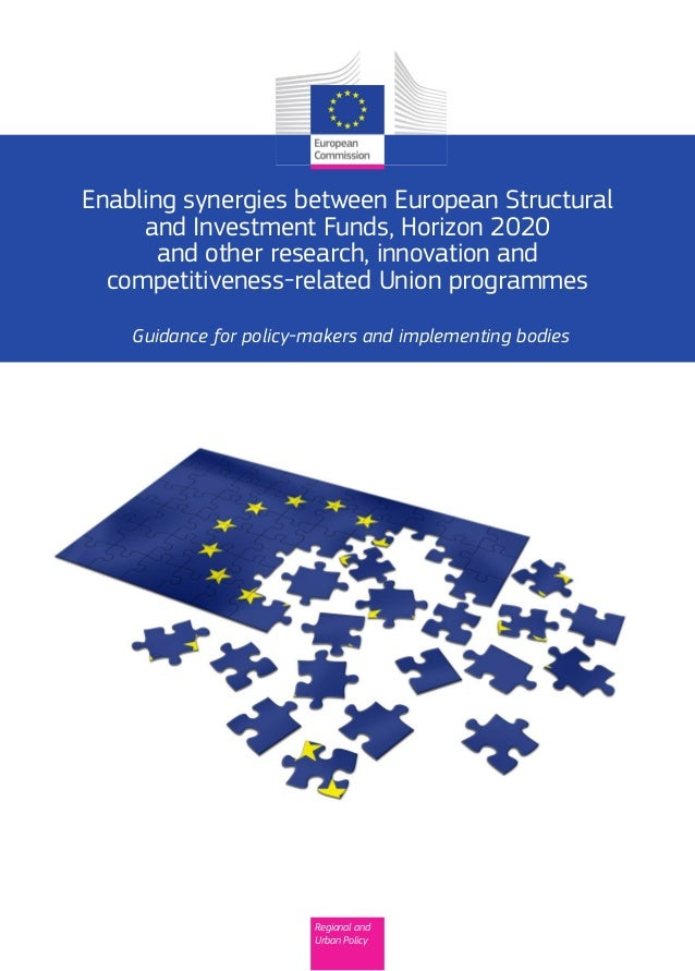 Quick appraisal of major project application:Enabling synergies between European Structural and Investment Funds, Horizon ...