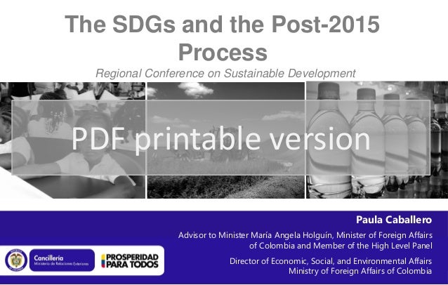 The SDGs and the Post-2015        Process  Regional Conference on Sustainable Development               Bogotá, 7-9 March ...
