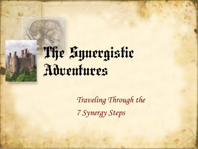 The SynergisticAdventures     Traveling Through the     7 Synergy Steps