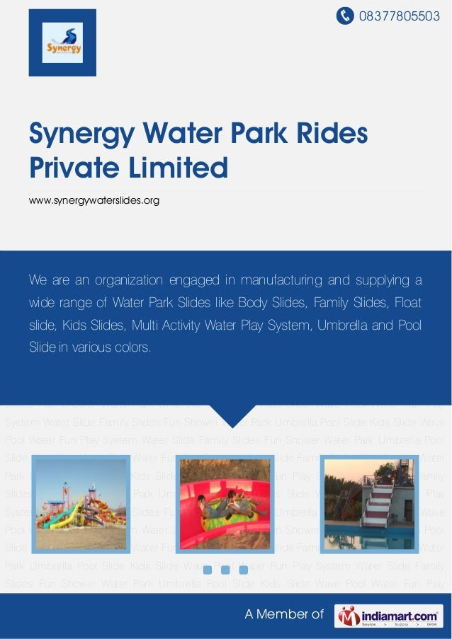 08377805503A Member ofSynergy Water Park RidesPrivate Limitedwww.synergywaterslides.orgWater Fun Play System Water Slide F...