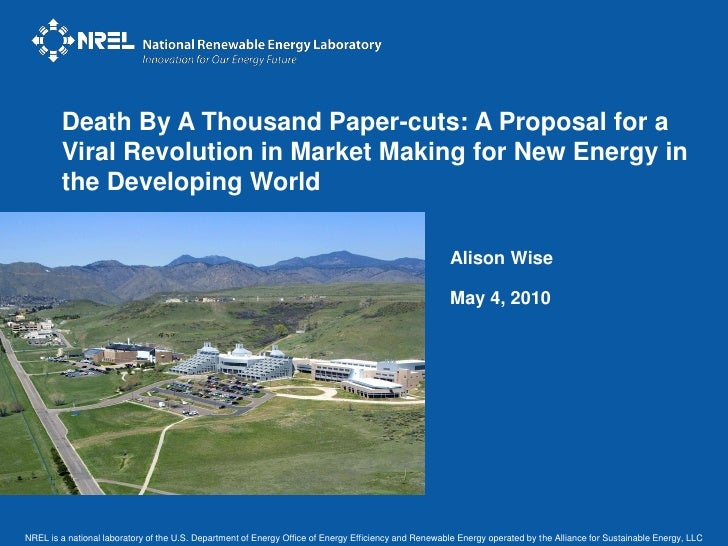 Death By A Thousand Paper-cuts: A Proposal for a         Viral Revolution in Market Making for New Energy in         the D...