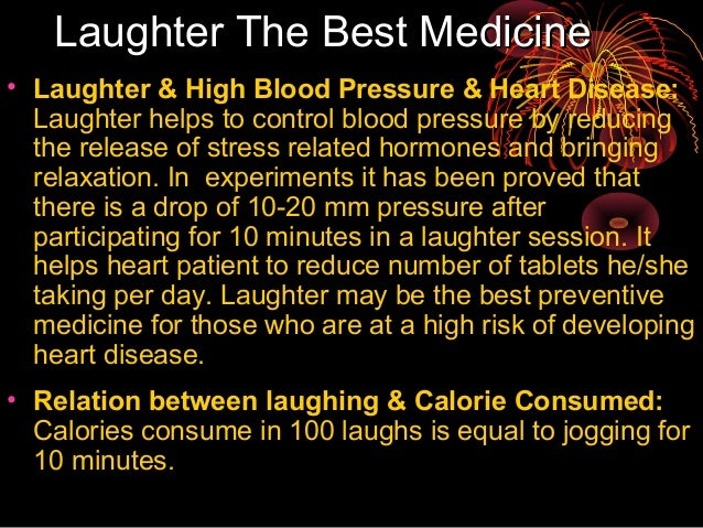 an analysis of the laughter as the best medicine for the people To take just one example of laughter therapy in action, in 2003 the royal brompton hospital installed a 'laughter booth', allowing visitors to be 'infected' by watching videos of other people laughing.