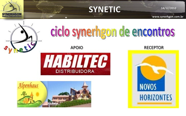 SYNETIC           14/12/2010                     www.synerhgon.com.brAPOIO             RECEPTOR