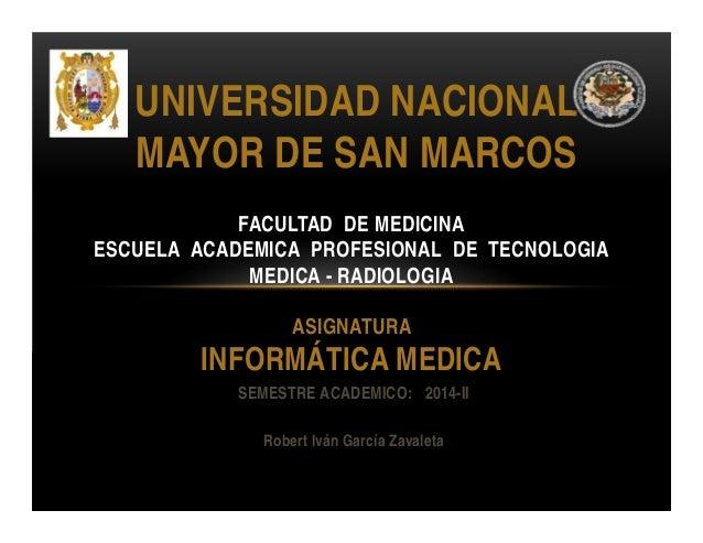 UNIVERSIDAD NACIONAL  MAYOR DE SAN MARCOS  FACULTAD DE MEDICINA  ESCUELA ACADEMICA PROFESIONAL DE TECNOLOGIA  MEDICA - RAD...
